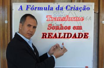A Fórmula da Criação|  Como Transformar Sonhos Em Realidade