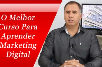 O Melhor Curso Para Aprender Marketing Digital
